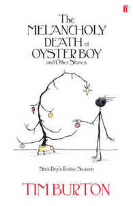 The Melancholy Death of Oyster Boy (Christmas ed.)