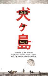 Isle of Dogs : The Screenplay