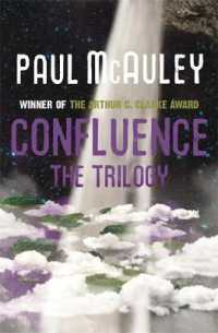 Confluence - The Trilogy: Child of the River, Ancients of Days, Shrine of Stars (Confluence)