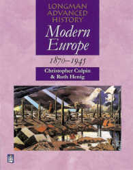 Modern Europe 1870-1945 (Longman Advanced History) -- Paperback