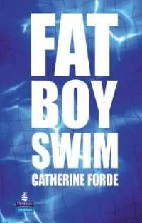 Fat Boy Swim (New Longman Literature) -- Hardback