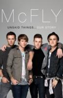 Mcfly - Unsaid Things: Our Story -- Hardback
