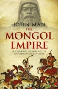 Mongol Empire : Genghis Khan, his heirs and the founding of modern China -- Paperback (English Language Edition)