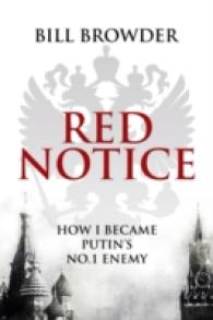 Red Notice: How I Became Putin's No. 1 Enemy (OME C-FORMAT)