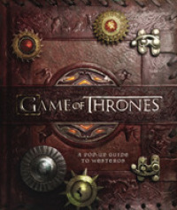 Game of Thrones: a Pop-up Guide to Westeros -- Hardback
