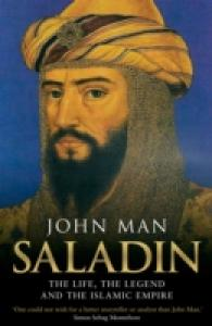 Saladin : The Life, the Legend and the Islamic Empire -- Paperback (English Language Edition)