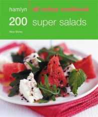 Hamlyn All Colour Cookbook 200 Super Salads -- Paperback