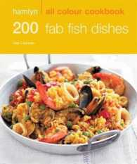 200 Fab Fish Dishes (Hamlyn All Colour Cookbook) -- Paperback