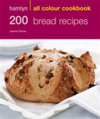 200 Bread Recipes (Hamlyn All Colour Cookbook) -- Paperback