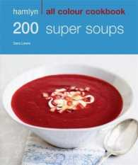 200 Super Soups (Hamlyn All Colour Cookbook) -- Paperback