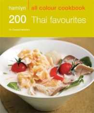 200 Thai Favourites : Hamlyn All Colour Cookery (Hamlyn All Colour Cookbook) -- Paperback