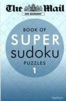 Mail on Sunday: Super Sudoku (The Mail Puzzle Books) -- Paperback