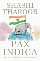 Pax Indica : India and the World of the 21st Century