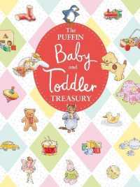 Puffin Baby and Toddler Treasury -- Hardback