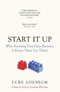 Start It Up : Why Running Your Own Business Is Easier than You Think (Reprint)