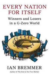 Every Nation for Itself : Winners and Losers in a G-zero World -- Paperback