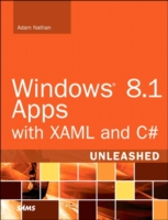 Windows 8.1 Apps with XAML and C# Unleashed (Unleashed)