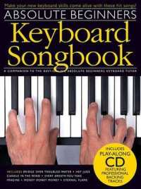 Absolute Beginners Keyboard Songbook (PAP/COM RE)