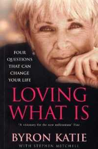 Loving What is : How Four Questions Can Change Your Life -- Paperback