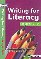 Writing for Literacy Ages 8-9: An Excellent Starting Point for Extended Writing Activities (Writing for Literacy)