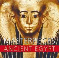 Masterpieces of Ancient Egypt -- Paperback