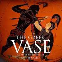 Greek Vase : Art of the Storyteller -- Hardback