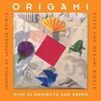 Origami : Inspired by Japanese Prints (Gift Sets S.) -- Spiral bound