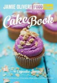 Jamie's Food Tube: the Cake Book -- Paperback