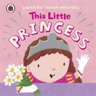 This Little Princess: Ladybird Touch and Feel -- Board book