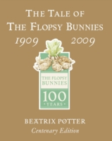 The Tale of the Flopsy Bunnies Gold Centenary Edition