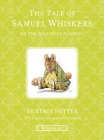 Tale of Samuel Whiskers or the Roly-poly Pudding (Bp 1-23) -- Hardback