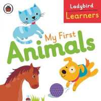 My First Animals: Ladybird Learners (Ladybird Learners) -- Board book