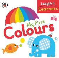 My First Colours: Ladybird Learners (Ladybird Learners) -- Board book