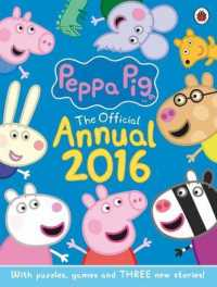 Peppa Pig Official Annual 2016 (Peppa Pig) -- Hardback