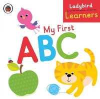 My First Abc: Ladybird Learners (Ladybird Learners) -- Board book