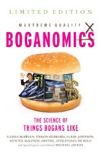 Boganomics : The Science of Things Bogans Like -- Paperback