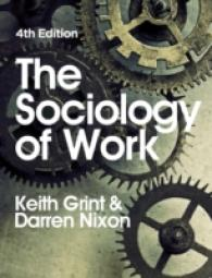 The Sociology of Work (4TH)