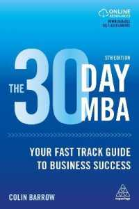 The 30 Day MBA : Your Fast Track Guide to Business Success (5TH)