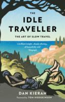 The Idle Traveller : The Art of Slow Travel