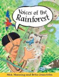 Voices of the Rainforest (Voices of the Rainforest) -- Paperback