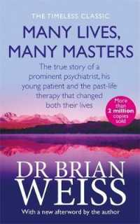 Many Lives, Many Masters : The True Story of a Prominent Psychiatrist, His Young Patient and the Past-life -- Paperback