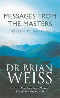 Messages from the Masters : Tapping into the Power of Love -- Paperback
