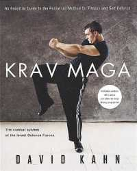 Krav Maga : An Essential Guide to the Renowned Method for Fitness and Self-defence -- Paperback