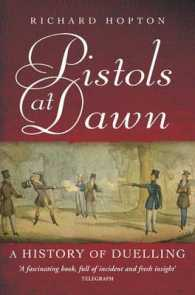 Pistols at Dawn : A History of Duelling