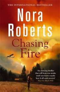 Chasing Fire -- Paperback