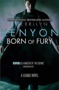 Born of Fury (League Series) -- Paperback