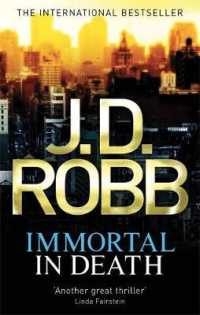 Immortal in Death (in Death Series) -- Paperback