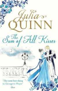 Sum of All Kisses (Smythe-smith Quartet) -- Paperback