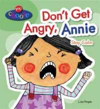 Don't Get Angry, Annie (You Choose!) -- Paperback