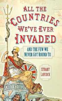 All the Countries We've Ever Invaded : And the Few We Never Got Round to (Reprint)